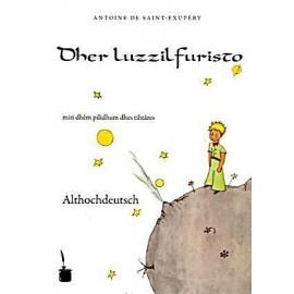 El Principito Althochdeutsch. Dher Luzzilfuristo