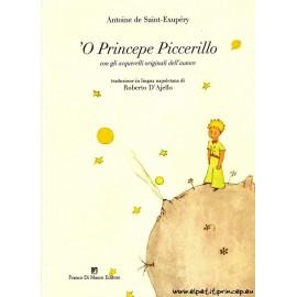 'O Princepe Piccerillo - Le Principito en Napolitano