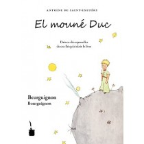 El principito bourguignon. El mouné Duc