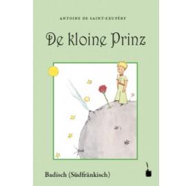 De kloine Prinz- El Principito en Badisch (Alemania)