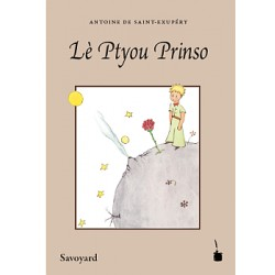 Lè Ptyou Prinso (El Principito en saboyano)