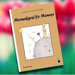 El Principito SestWana. Morwakgosi Yo Monnye