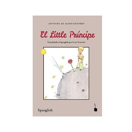 El Little Príncipe (El Principito en Spanglish)