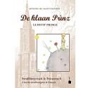 De klaan Prìnz (El Principito en Francés y dialecto de Estrasburgo)