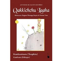 Qakkichchu Laaha- el Principito en kambaata