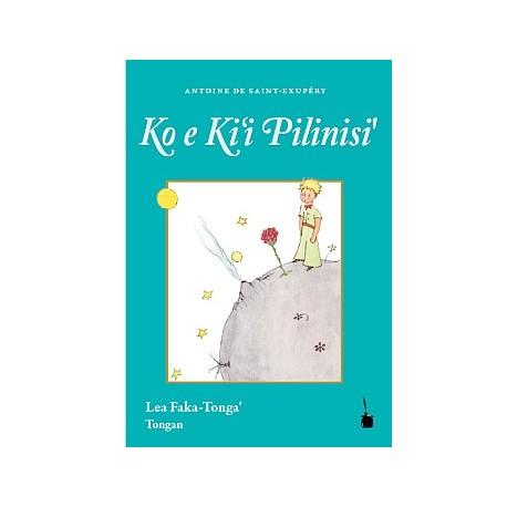 Ko e Ki'i Pilinisi- El Principito en Tongano