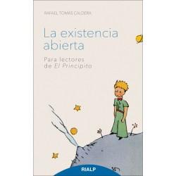 """La existencia abierta para lectores de """"el principito"""""""