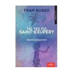 Tal vez fuí Saint-Exupéry
