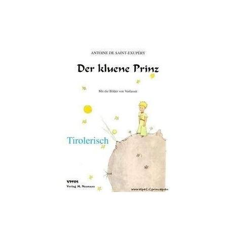 Der Kluene Prinz-El Principito Norte del Tirol