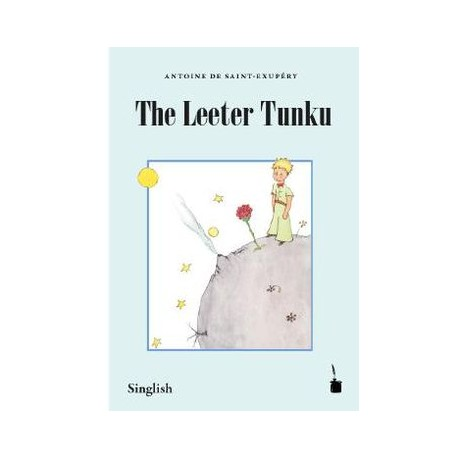 El principito singlish. The leeter tunku