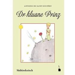 El principito sur Tirol. Südtirolerisch. Dr kuane prinz