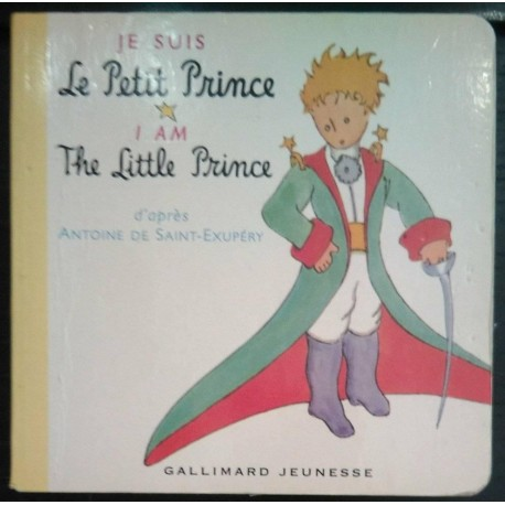 Je suis Le Petit Prince. I am the little prince