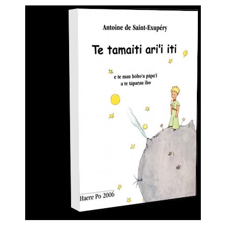 Te tamaiti ari'i iti - El Principito en Tahitiano