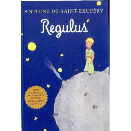 Regulus - El Principito en Latín