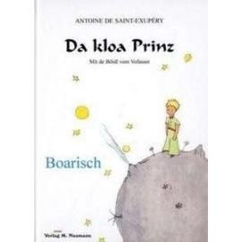 Da kloa Prinz - El Principito en boarisch