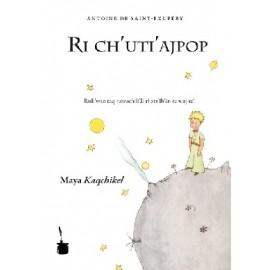 Ri ch'uti'ajpop - El Principito en Ri ch'uti'ajpop